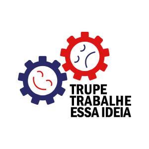 TRUPE TRABALHE ESSA IDEIA
